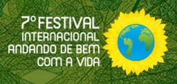 7º Festival internacional andando de bem com a vida